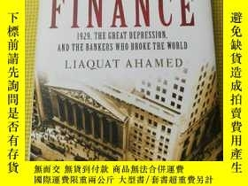 二手書博民逛書店Lords罕見of Finance:The Bankers Who Broke the WorldY11191