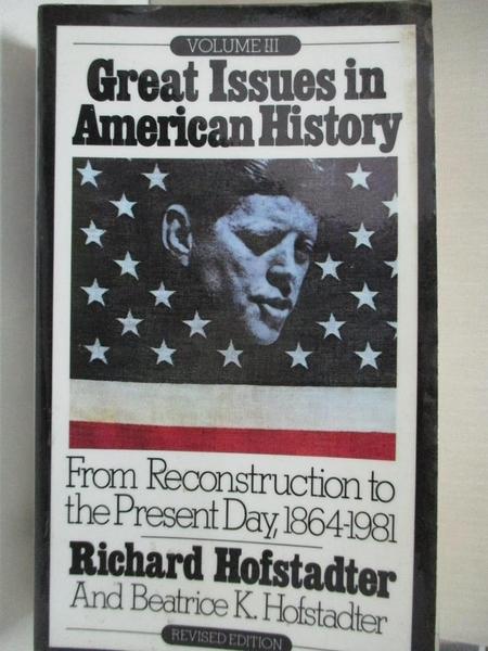 【書寶二手書T1/原文小說_C9W】Great Issues in...-From Reconstruction..._Hofstadter