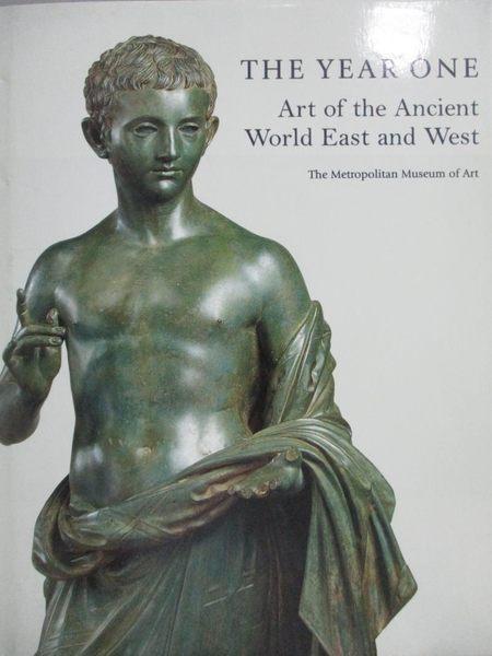【書寶二手書T6/大學藝術傳播_ZEG】The Year One-Art of the Ancient World Ea