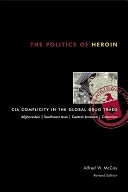 二手書 The Politics of Heroin: CIA Complicity in the Global Drug Trade, Afghanistan, Southeast Asia R2Y 9781556524837