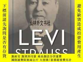 二手書博民逛書店【罕見】2017年出版 Levi Strauss: The Man Who Gave Blue Jeans To