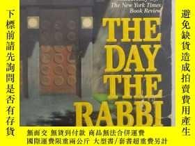 二手書博民逛書店拉比辭職的那一天罕見the day the rabbi resi