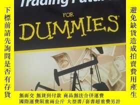 二手書博民逛書店Trading罕見Futures For DummiesY234