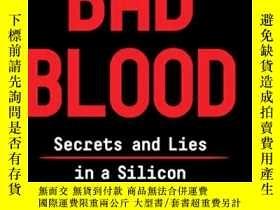 二手書博民逛書店Bad罕見Blood: Secrets and Lies in a Silicon Valley Startup