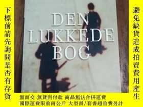 二手書博民逛書店Den罕見Lukkede Bog (Language:Danis
