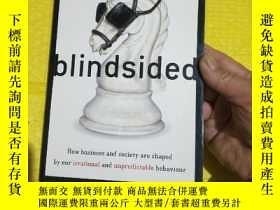 二手書博民逛書店blindsided罕見How business and society are shaped by our ir