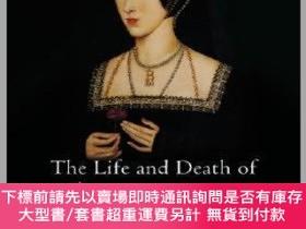 二手書博民逛書店預訂The罕見Life And Death Of Anne BoleynY492923 Eric Ives J