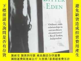 二手書博民逛書店Bitter罕見Eden [苦澀的伊甸園 by Tatamkhu