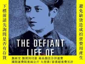二手書博民逛書店The罕見Defiant Life Of Vera FignerY364682 Lynne Ann Hartn