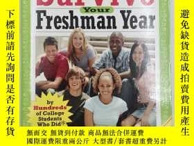 二手書博民逛書店How罕見to Survive Your Freshman Ye