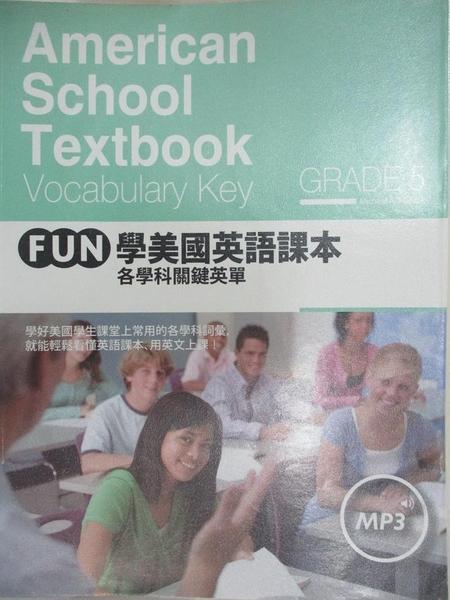 【書寶二手書T3/語言學習_I14】FUN學美國英語課本-各學科關鍵英單Grade 5_Michael A. Putlack