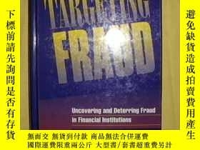 二手書博民逛書店Targeting罕見fraud : uncovering an