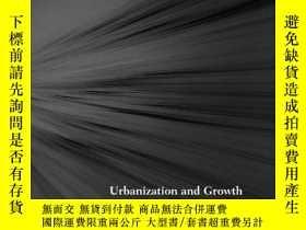 二手書博民逛書店Urbanization罕見And GrowthY256260 Spence, Michael (edt)