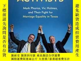 二手書博民逛書店Accidental罕見Activists: Mark Phariss Vic Holmes And Their