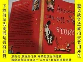 二手書博民逛書店anyone罕見can tell a story 任何人都能講故事Y200392