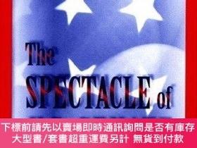 二手書博民逛書店The罕見Spectacle Of U.s. Senate CampaignsY255174 Kim Frid