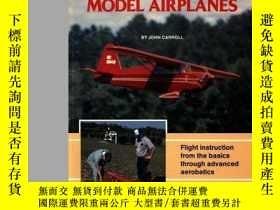 二手書博民逛書店Learning罕見to Fly Radio Control Model Airplanes-學習駕駛無線電控制模