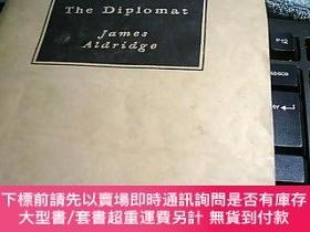 二手書博民逛書店The罕見Diplomat 外交官Y247341 James Aidridge 外文