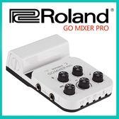 【小麥老師樂器館】Roland 樂蘭 GO MIXER PRO 直播專用 支援電容式麥克風