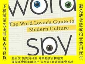 二手書博民逛書店Word罕見Spy : The Word Lover s Guide To Modern CultureY25