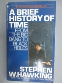 【書寶二手書T1/科學_NSW】A Brief History of Time_Stephen W.Hawking