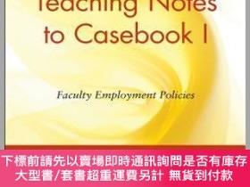 二手書博民逛書店預訂Teaching罕見Notes To Casebook I: Faculty Employment Polic