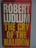 【書寶二手書T5/原文小說_LPP】The Cry of the Halidon_Robert Ludlum
