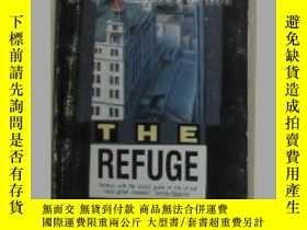 二手書博民逛書店原版英文書《罕見The Refuge 》by Kenneth S