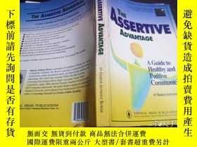 二手書博民逛書店THE罕見ASSERTIVE ADVANTAGE 1994年 16開平裝 原版英法德意等外文書 Y274511
