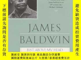二手書博民逛書店Just罕見Above My HeadY364682 James Baldwin Penguin Books