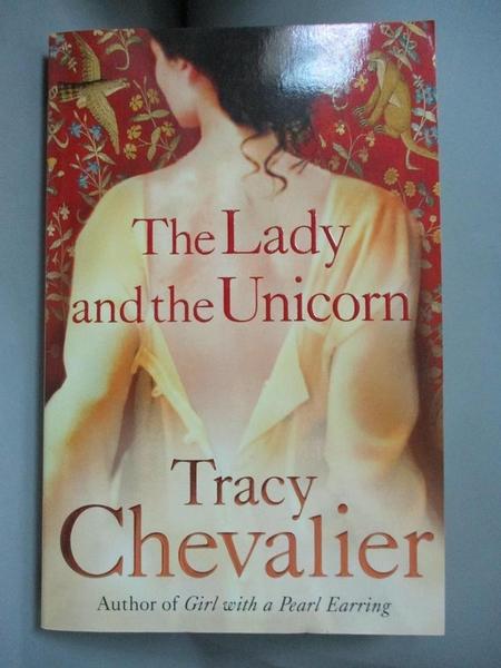 【書寶二手書T5/原文小說_CNX】The Lady and the Unicorn_Tracy Chevalier