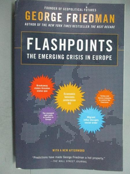 【書寶二手書T7/社會_GGU】Flashpoints: The Emerging Crisis in Europe_F