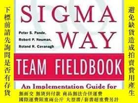 二手書博民逛書店The罕見Six Sigma Way Team Fieldboo