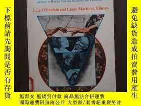二手書博民逛書店73版Julia罕見OFaolain女性歷史:從希臘到維多利亞時代Not in Gods Image: Women