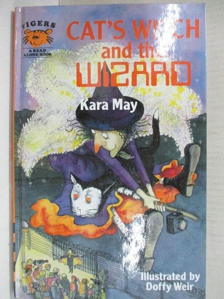 【書寶二手書T3/原文小說_CV5】Cat s Witch and the Wizard