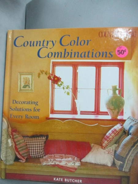 【書寶二手書T7/設計_PIT】Country Color Combinations_Kate Butcher