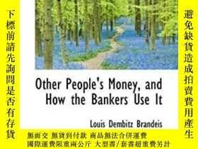 二手書博民逛書店Other罕見People s Money, And How The Bankers Use ItY30775