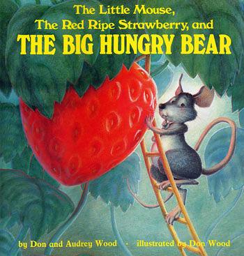『鬆聽出英語力--第30週』- THE LITTLE MOUSE,THE RED RIPE STRAWBERRY,AND  BIG HUNGRY BEAR /英文繪本