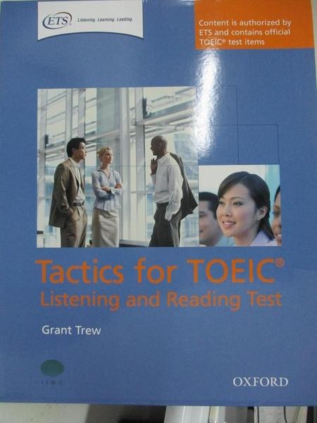 【書寶二手書T3/語言學習_JDN】Tactics for Toeic: Listening and Reading Pack_Trew, Grant