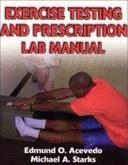 二手書博民逛書店《Exercise Testing and Prescription Lab Manual》 R2Y ISBN:0736046941