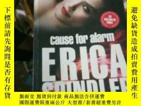 二手書博民逛書店cause罕見for aiarm erica spindlerY