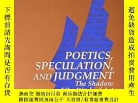 二手書博民逛書店Poetics,罕見Speculation, And JudgmentY256260 Jacques Tami