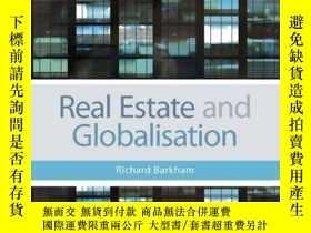二手書博民逛書店Real罕見Estate and GlobalisationY410016 Richard Barkham