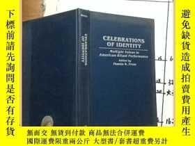 二手書博民逛書店celebrations罕見of identity 認同的慶典Y