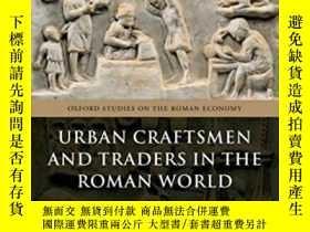 二手書博民逛書店Urban罕見Craftsmen And Traders In The Roman WorldY364682