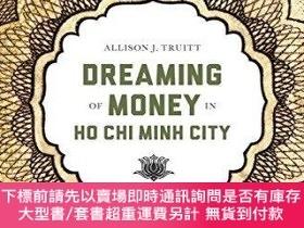 二手書博民逛書店Dreaming罕見Of Money In Ho Chi Minh CityY255174 Allison J