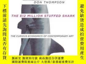 二手書博民逛書店The罕見$12 Million Stuffed SharkY364682 Don Thompson Doub
