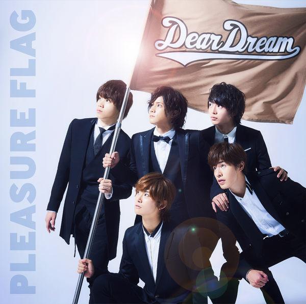 DearDream-動畫「Dream Fes」片頭曲 「PLEASURE FLAG」