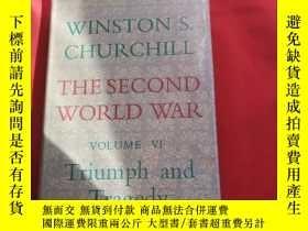 二手書博民逛書店THE罕見SECOND WORLD WAR TRIUMPH AND TRAGEDY 【VOLUME V1】Y1