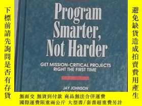 二手書博民逛書店日語原版罕見Program Smarter, Not Harde